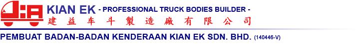 Pembuat Badan-Badan Kenderaan Kian Ek Sdn. Bhd. - Professional Truck Bodies Builder -