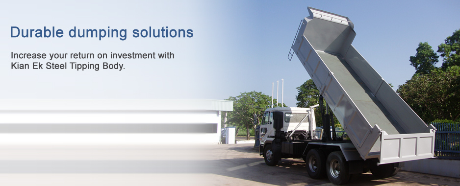 Durable dumping solutions: Increase your return on investment with Kian Ek Steel Tipping Body.