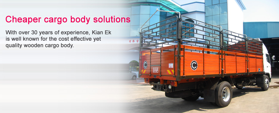 Cheaper cargo body solutions: With over 30 years of experience, Kian Ek is well known for the cost effective yet quality wooden cargo body.